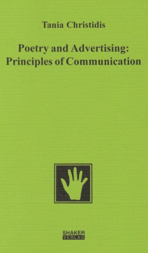 9783826599606: Poetry and Advertising: Principles of Communication (Bochumer Beitrage Zur Semiotik)