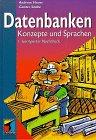 9783826603495: Datenbanken. Konzepte und Sprachen