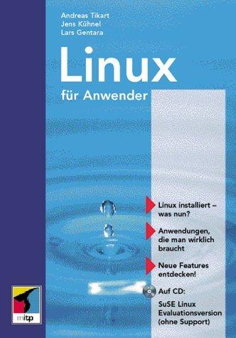 S.u.S.E. Linux Anwendungen - Tikart; Kühnel; Meier