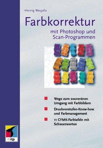farbkorrektur in photoshop und von hennig wargalla - ZVAB