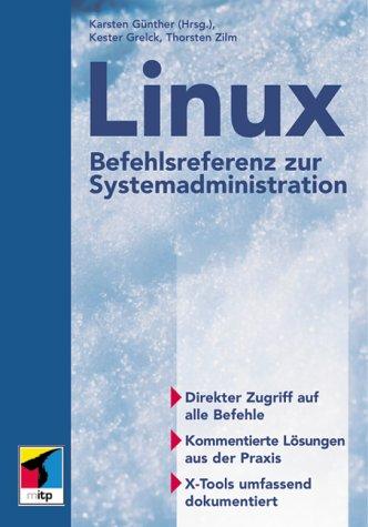 9783826605413: Linux-Befehlsreferenz zur Systemadministration
