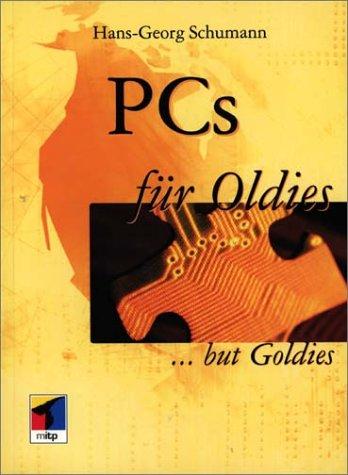 9783826607639: PCs für Oldies but Goldies (Livre en allemand)