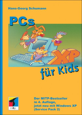 9783826608537: PCs für Kids mit Windows XP.