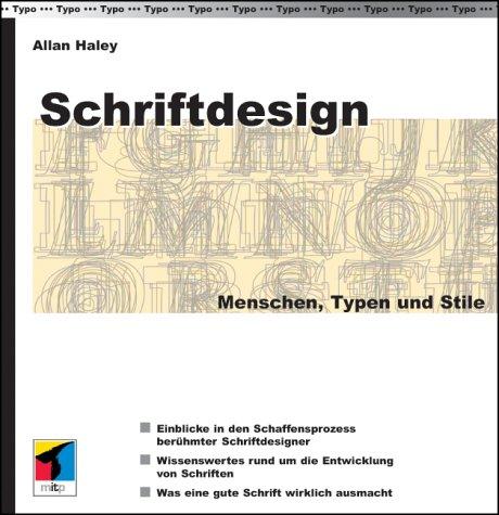 Schriftdesign - Menschen, Typen, Stile: Haley, Allan: