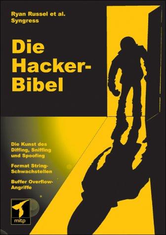 9783826609268: Die Hacker-Bibel.