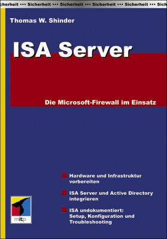 9783826609961: ISA Server: Die Microsoft-Firewall im Einsatz.
