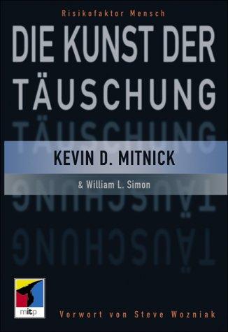 Die Kunst der Täuschung. (3826609999) by Kevin D. Mitnick