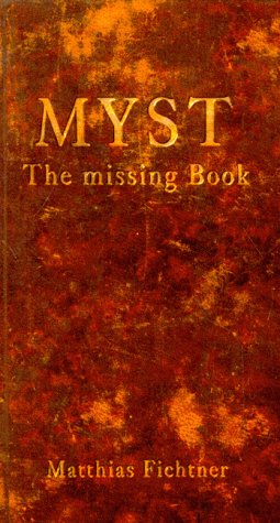 9783826612237: Myst. The missing Book