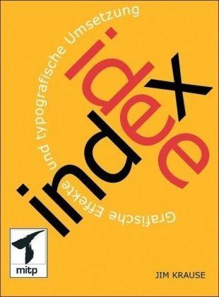 9783826613074: Index Idee: Grafische Effekte und typografische Umsetzung