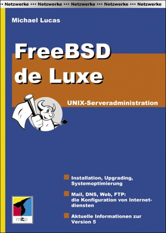 9783826613432: FreeBSD de Luxe.