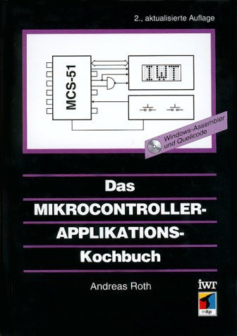 9783826628221: Das Mikrocontroller-Applikations - Kochbuch.