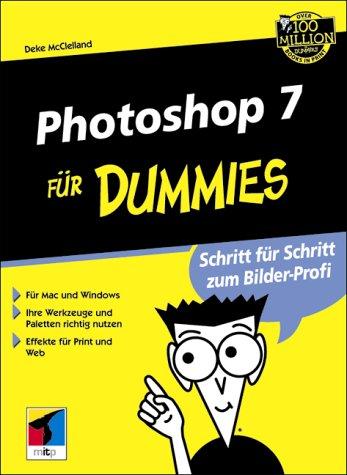 9783826630460: Adobe Photoshop 7 für Dummies.