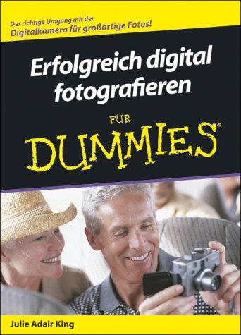 9783826631450: Erfolgreich digital fotografieren für Dummies.