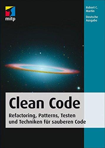 9783826655487: Clean Code - Deutsche Ausgabe: Refactoring, Patterns, Testen und Techniken für sauberen Code