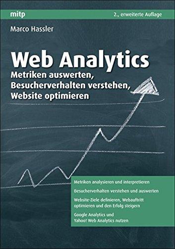 9783826658846: Web Analytics: Metriken auswerten, Besucherverhalten verstehen, Website optimieren