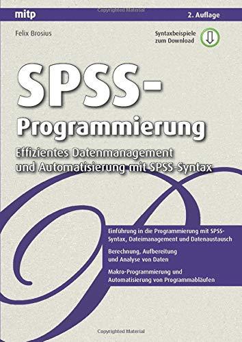 9783826659096: Spss-Programmierung: Effizientes Datenmanagement und Automatisierung mit Spss-Syntax