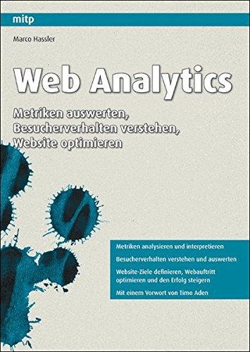 9783826659317: Web Analytics. Metriken auswerten, Besucherverhalten verstehen, Website optimieren