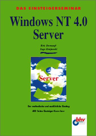 9783826671432: Das Einsteigerseminar Windows NT 4.0 Server