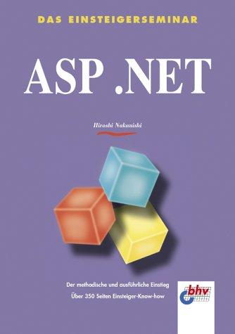 9783826671852: Das Einsteigerseminar ASP .NET