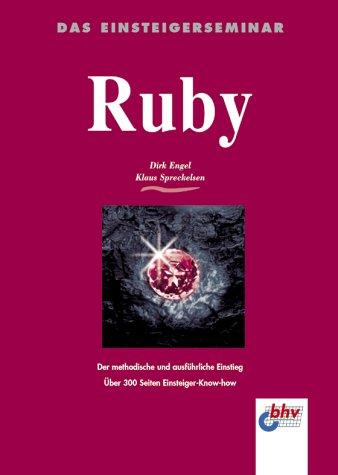 9783826672422: Das Einsteigerseminar Ruby.