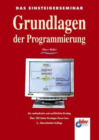 9783826672521: Das Einsteigerseminar Grundlagen der Programmierung
