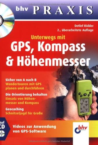 9783826674761: Unterwegs mit GPS, Kompass & Höhenmesser