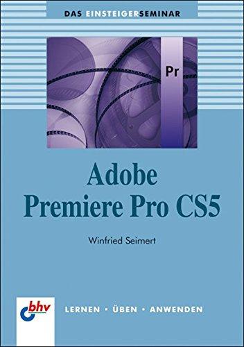 Adobe Premiere Pro CS5 - Winfried Seimert