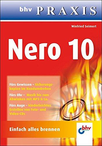 9783826675546: Nero 10: Einfach alles brennen