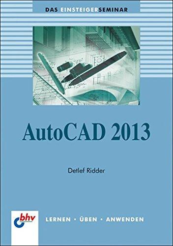 9783826675904: Einsteigerseminar AutoCAD 2013