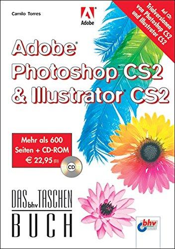 9783826681592: Adobe Photoshop CS2 & Adobe Illustrator CS2