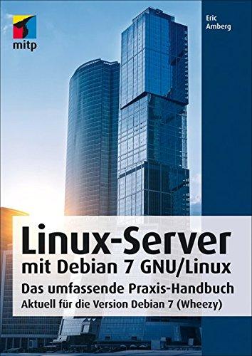 Linux-Server mit Debian 7 GNU/Linux: Eric Amberg