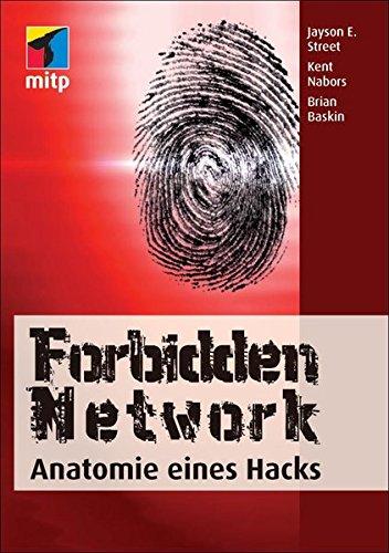 9783826690655: Forbidden Network: Anatomie eines Hacks (mitp Business)