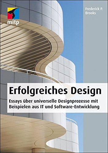 9783826690808: Erfolgreiches Design: Essays über universelle Designprozesse mit Beispielen aus IT und Software-Entwicklung