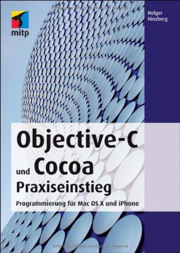 9783826690853: Objective-C und Cocoa Praxiseinstieg: Programmierung für Mac OS X und iPhone
