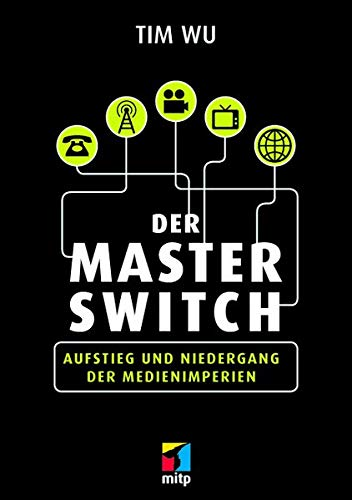Der Master Switch: Tim Wu