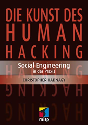 9783826691676: Die Kunst des Human Hacking: Social Engineering