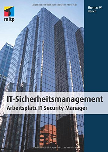 9783826691935: IT Sicherheitsmanagement: Arbeitsplatz IT Security Manager