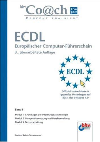 9783826694011: ECDL. Europäischer Computer-Führerschein. Band 1
