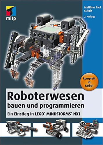 9783826694462: Roboterwesen bauen und programmieren: Ein Einstieg in LEGO® MINDSTORMS® NXT (mitp Professional)