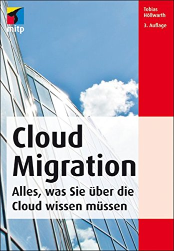 9783826694585: Cloud Migration: Deutsche Ausgabe (mitp Professional)
