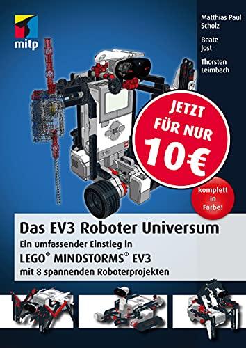 9783826694738: Das EV3 Roboter Universum: Ein umfassender Einstieg in LEGO® MINDSTORMS® EV3 mit 8 spannenden Roboterprojekten