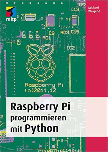 9783826694745: Raspberry Pi programmieren mit Python
