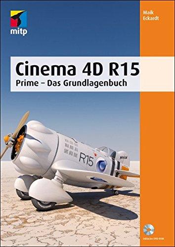 9783826695582: Cinema 4D R15: Prime - Das Grundlagenbuch (mitp Grafik)