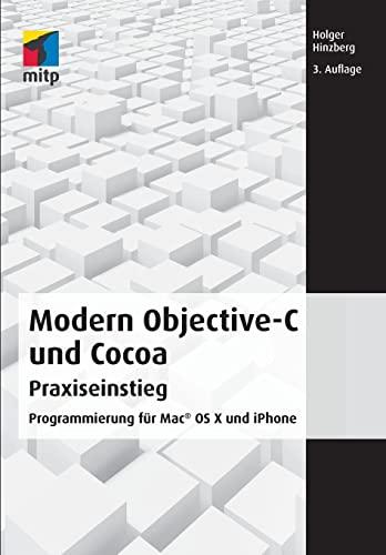 Modern Objective-C und Cocoa Praxiseinstieg (mitp Professional)
