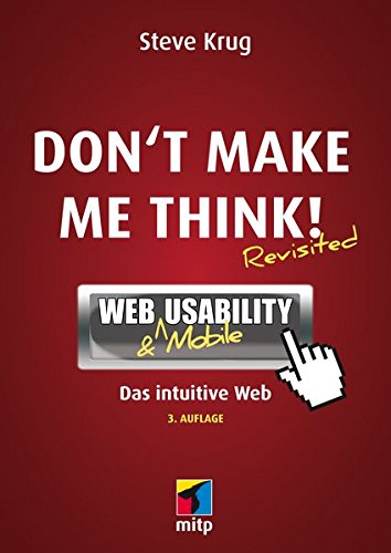 9783826697050: Don't make me think!: Web & Mobile Usability: Das intuitive Web (Mitp Business)
