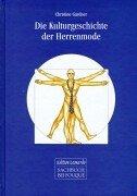 9783826749834: Die Kulturgeschichte der Herrenmode.