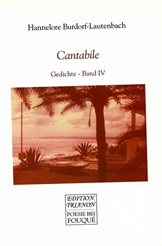Cantabile : Gedichte Band iV: Hannelore Burdorf-Lautenbach