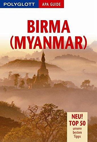 9783826819179: Birma (Myanmar). Polyglott Apa Guide. Jubiläumsausgabe