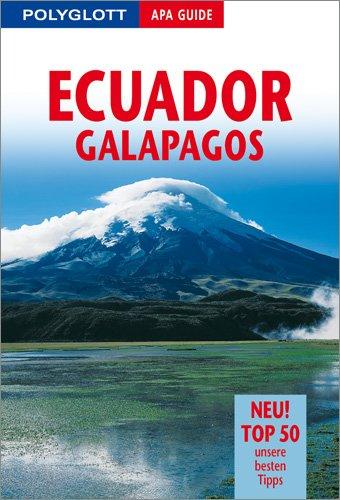 9783826819322: Ecuador, Galapagos. Polyglott Apa Guide