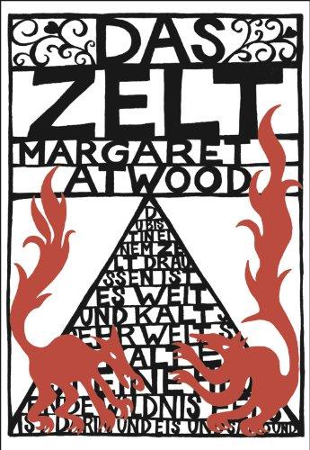 Das Zelt: Geschichten - Atwood, Margaret